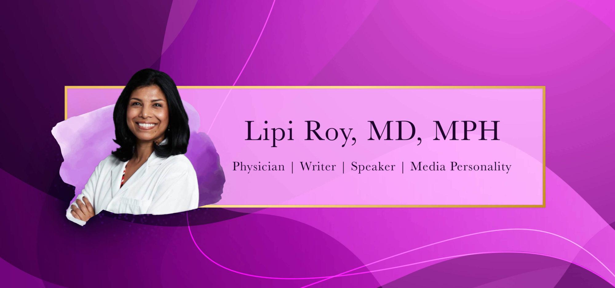 Lipi Roy, MD, MPH